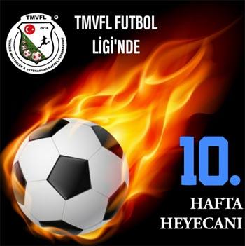 TMVFL Futbol Ligi'nde 10. Hafta Karşılaşmaları Oynanacak