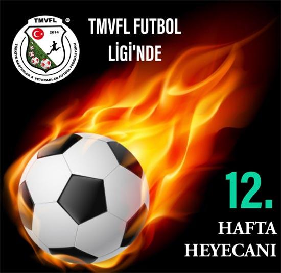 TMVFL Futbol Ligi'nde 12. hafta karşılaşmaları oynanacak